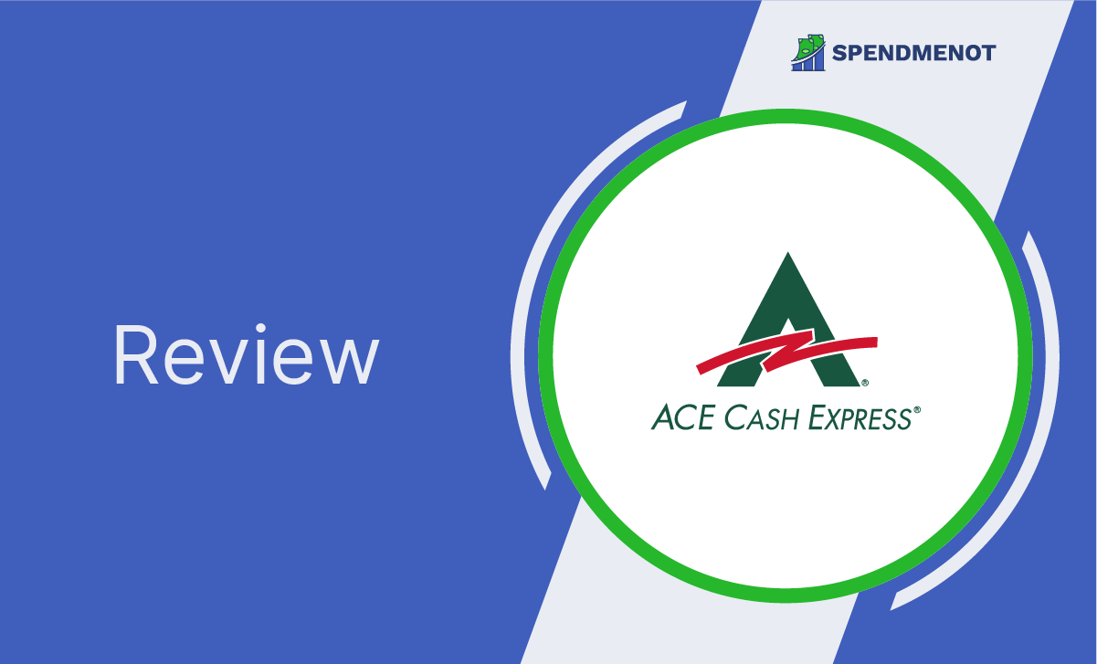 Ace Cash Express Review: 2021 Edition
