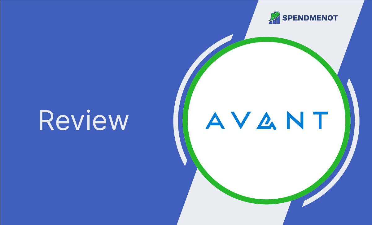 Avant Loan Review: 2021 Edition