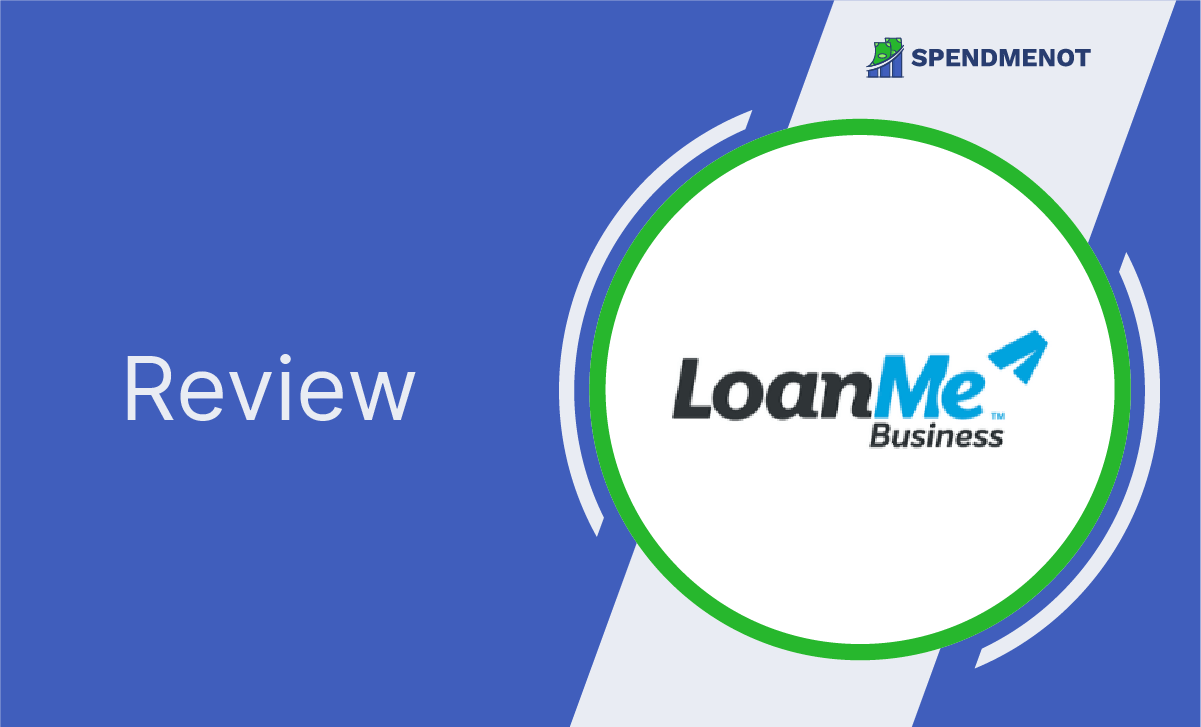 LoanMe Review: Edition 2020