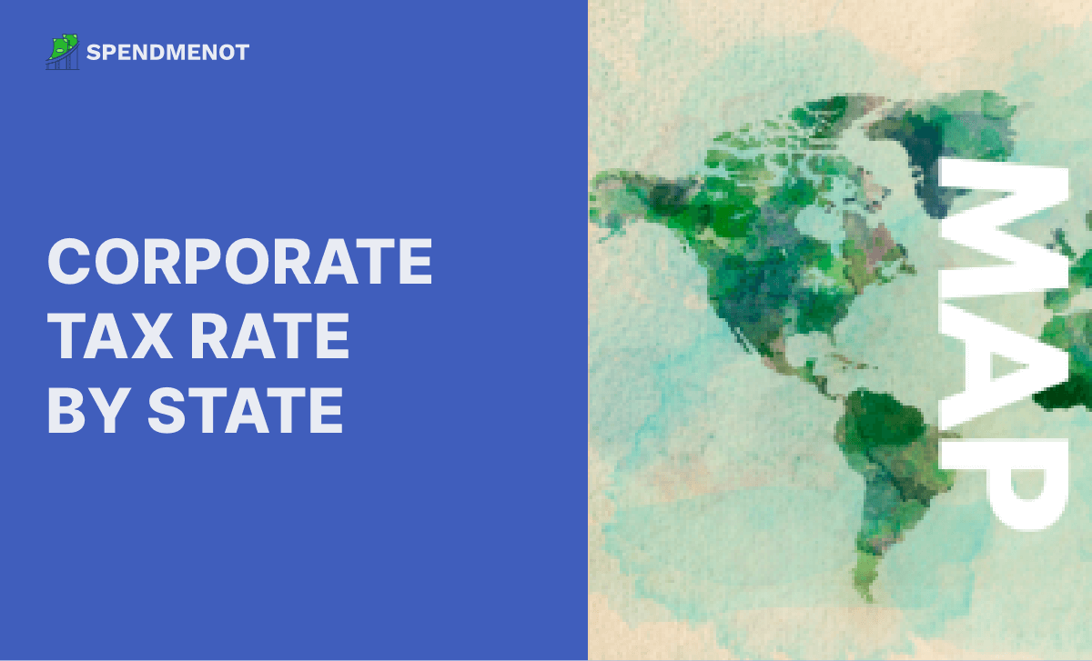 Corporate Tax Rates by State: Where to Start a Business in 2020?