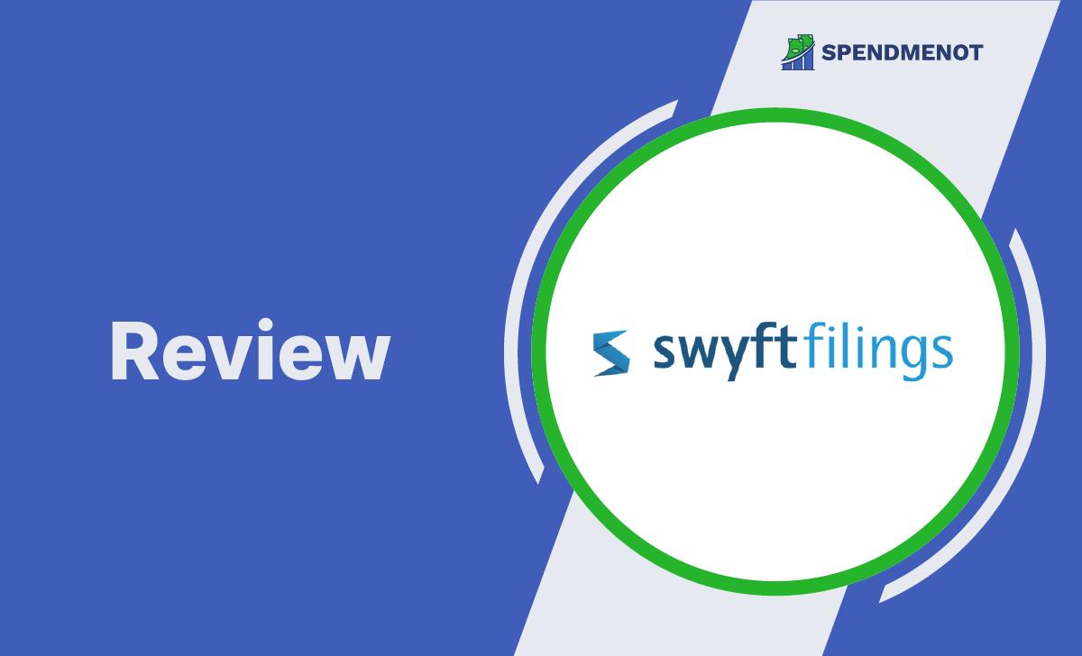 Swyft Filings LLC Service Review