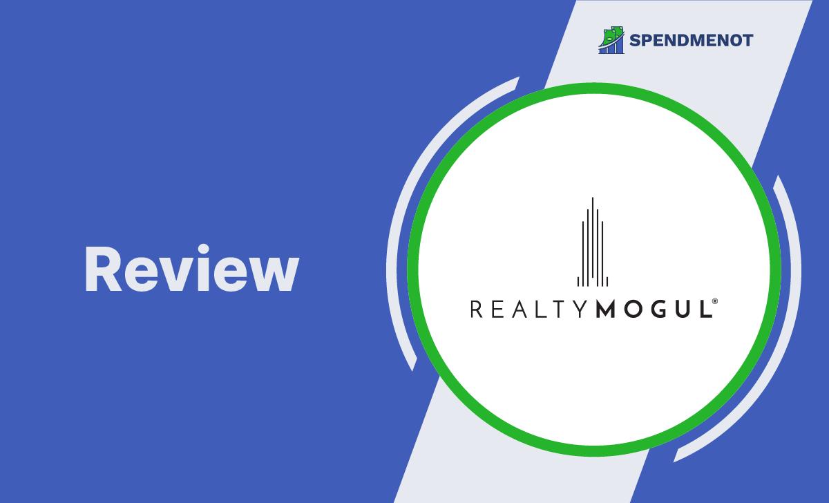 RealtyMogul Review 2021
