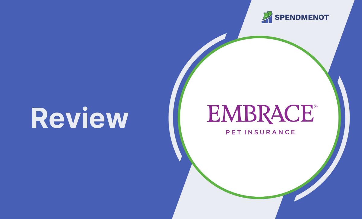 Embrace Pet Insurance Review