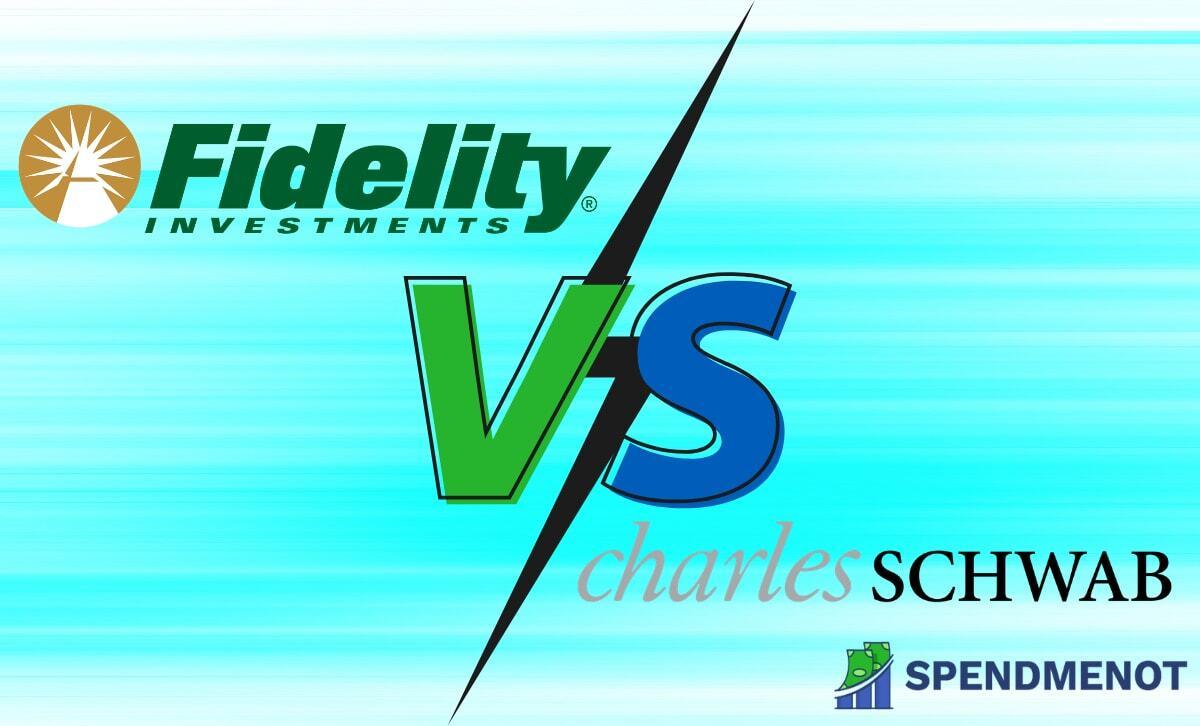 Fidelity vs Schwab: Side by Side 2021 Comparison