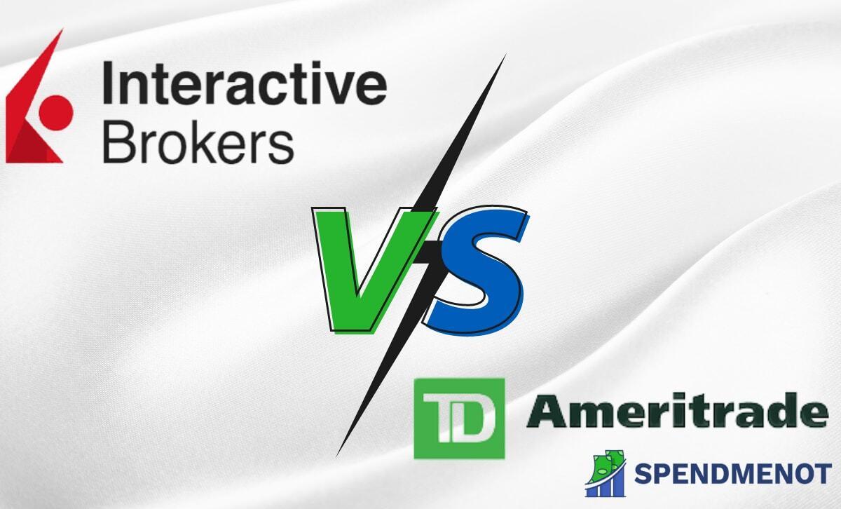 Interactive Brokers vs TD Ameritrade